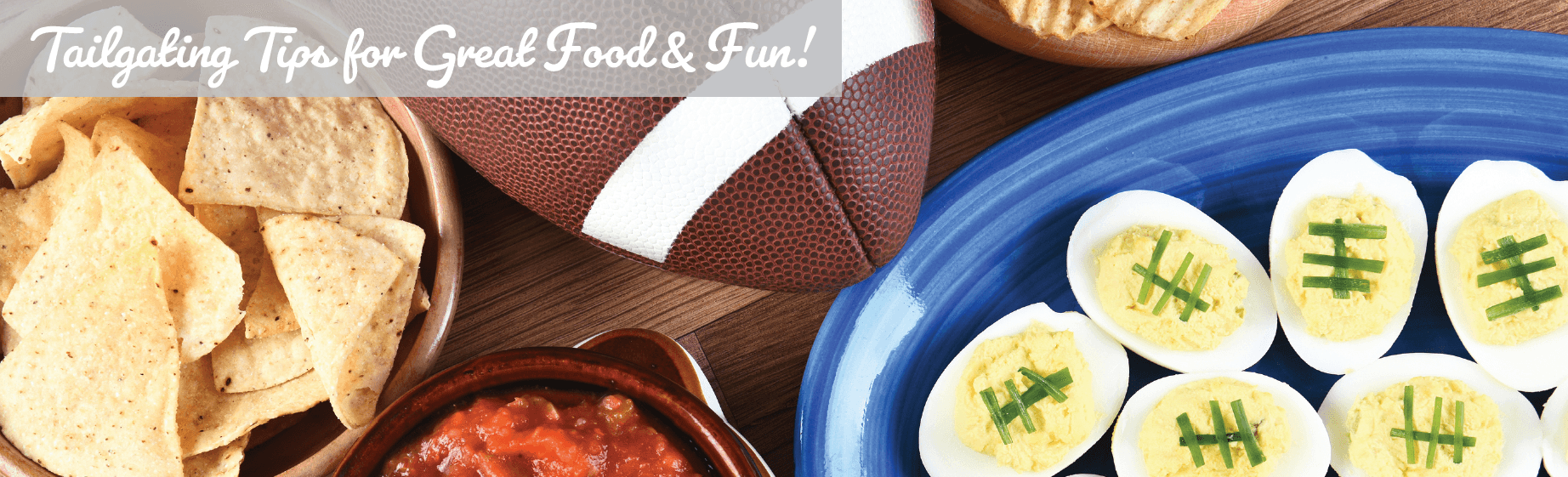 Tailgating Tips at Foodtown