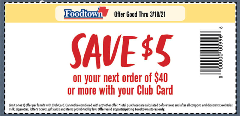 a coupon with text reading save $5 on your next order of $40 or more with your club card. Offer good thru 3/18/21
