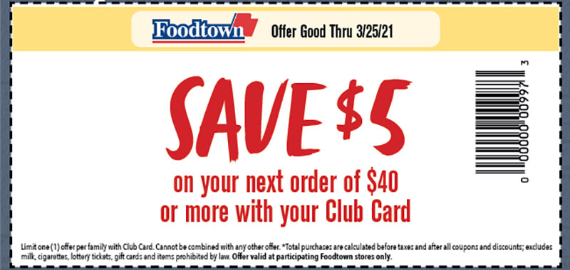 a coupon with text reading save $5 on your next order of $40 or more with your club card. Offer good thru 3/25/21