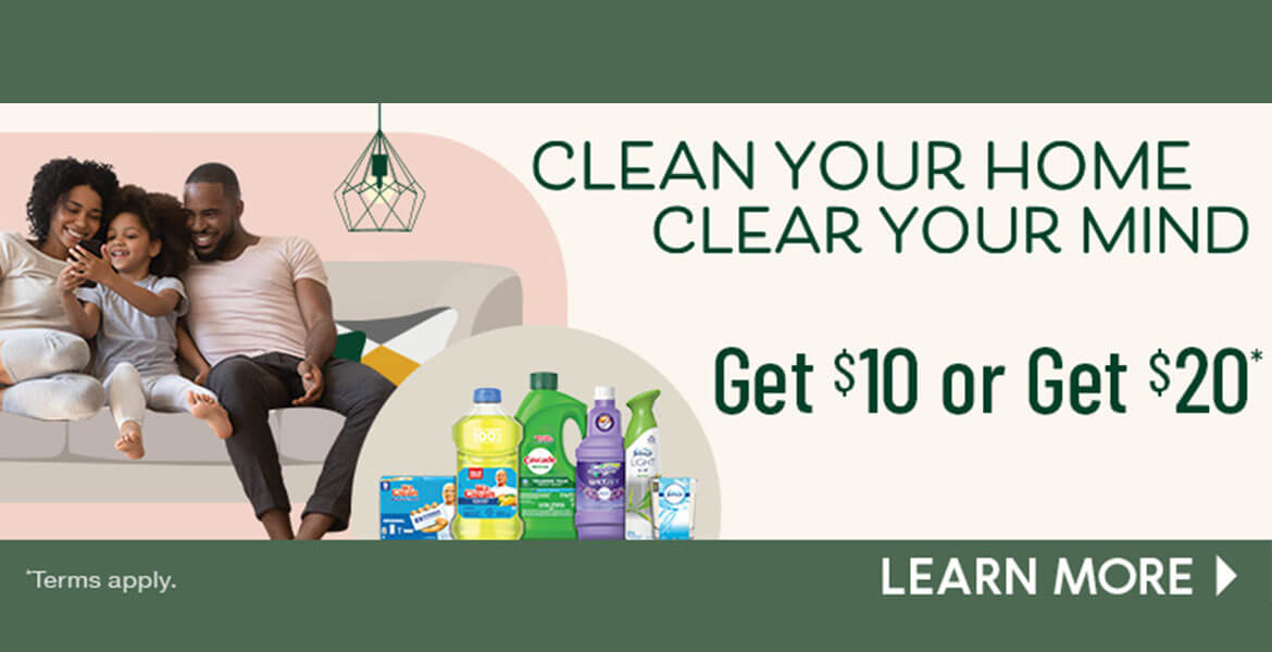 a family sitting and relaxing on the sofa with cleaning products pictured in the background. Text on the image reads clean your home, clear your mind. Get $10 or Get $20 off. Terms and conditions apply, learn more.