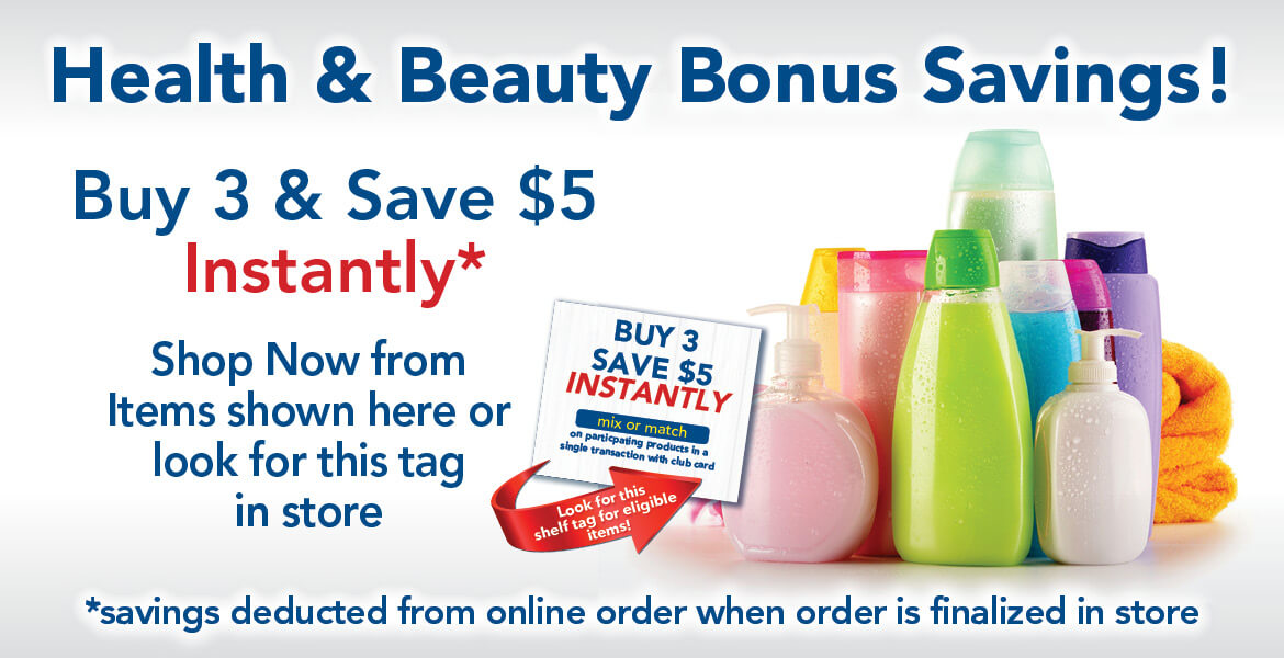 various health and beauty products with text reading Health & Beauty Bonus Savings! Buy 3 & Save $5 instantly.