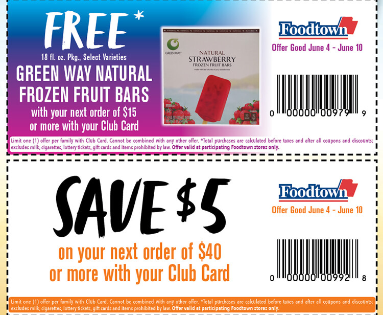 2 coupons. The first says free Green Way frozen fruit bars with your next order of $15 or more with your club card. The second reads save $5 on your next order of $40 or more with your club card. Offers good 6/4/21 thru 6/10/21